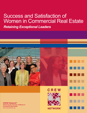Success and Satisfaction of Women in Commercial Real Estate: Retaining Exceptional Leaders